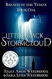 Little Black Stormcloud: Breath of the Titans