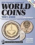 Standard Catalog of World Coins 2010: 1901-2000