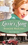 Livvies Song (River Of Hope, Book 1)