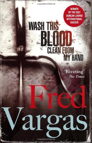 Wash This Blood Clean From My Hand (Commissaire Adamsberg)