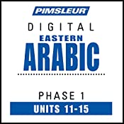 Arabic (East) Phase 1, Unit 11-15: Learn to Speak and Understand Eastern Arabic with Pimsleur Language Programs |  Pimsleur