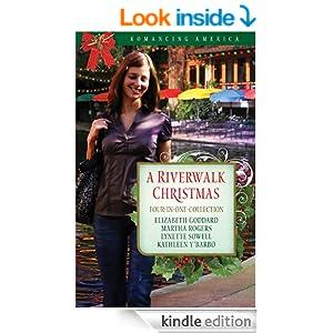 A Riverwalk Christmas: Four Couples Find Love in Romantic San Antonio (Romancing America)