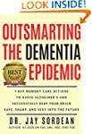 Outsmarting the Dementia Epidemic: 7...