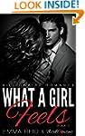 What A Girl Feels: (Billionaire Roman...