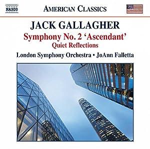 Jack Gallagher: Symphony No. 2, 'ascendant' from Naxos