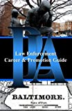 img - for PLA Law Enforcement Career & Promotion Guide, Baltimore: Baltimore, Maryland book / textbook / text book