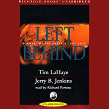Left Behind: A Novel of the Earth's Last Days Audiobook by Tim LaHaye, Jerry B. Jenkins Narrated by Richard Ferrone