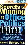 Secrets to Winning at Office Politics...