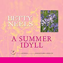 A Summer Idyll (       UNABRIDGED) by Betty Neels Narrated by Anne Cater