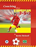 img - for Coaching The European 3-5-2 book / textbook / text book