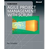 Agile Project Management with Scrum (Microsoft Professional) ~ Ken Schwaber