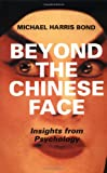 Beyond the Chinese Face: Insights from Psychology