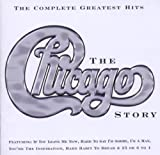 Chicago The Chicago Story - Complete Greatest Hits [Uk Version]