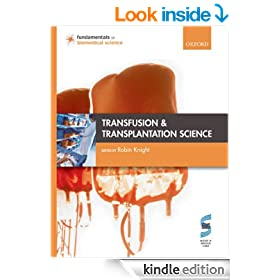 Transfusion and Transplantation Science (Fundamentals of Biomedical Science)
