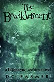 The Bewilderment: A Hipposync archives novel (The Hipposync Archives series of supernatural thrillers and urban fantasy crime Book 4)