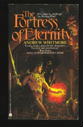 Fortress of Eternity, Andrew Whitmore