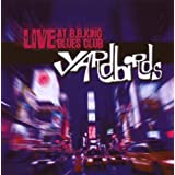 Live At B.B. Kingsby Yardbirds