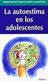 img - for La autoestima en los adolescentes book / textbook / text book