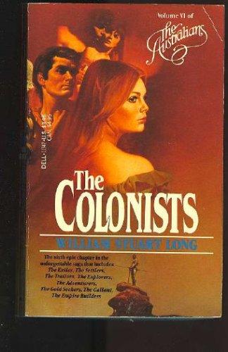 The Colonists (The Australians, Vol. 6), WILLIAM STUART LONG