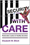 Security, With Care: Restorative Just...