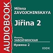 Jirina 2 [Russian Edition] | Milena Zavojchinskaya
