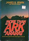 img - for More Than an Ark on Ararat: Spiritual Lessons Learned While Searching for Noah's Ark book / textbook / text book