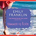 Summer of Love (       UNABRIDGED) by Emily Franklin Narrated by Julia Farhat