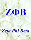 Zeta Phi Beta: Lined Notebook - Journal - Composition Book - 8.5 x 11 Paper - College Ruled - 100 Pages