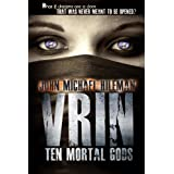 VRIN: ten mortal gods (A Supernatural Near Death Mystery) ~ J. Michael Hileman