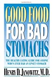 img - for Good Food for Bad Stomachs by Henry D. Janowitz (1997-05-08) book / textbook / text book