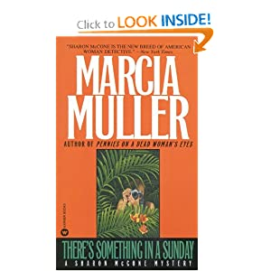 There's Something in a Sunday - Marcia Muller
