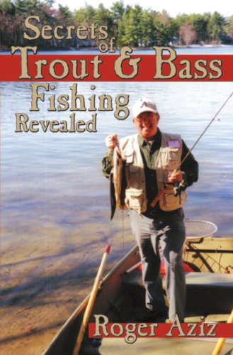 Secrets of Trout & Bass Fishing Revealed!