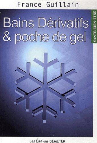 Bains Dérivatifs et poche de gel