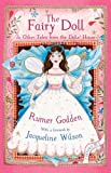 Rumer Godden The Fairy Doll and other Tales from the Dolls' House: The Best of Rumer Godden