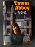 Tower Abbey (0002219670) by Holland,Isabelle