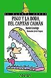 img - for 107. Pisco y la boda del Capitan Caiman (Cuentos, Mitos Y Libros-Regalo) (Spanish Edition) by Martin Casariego (2001-01-01) book / textbook / text book