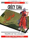 Crecy 1346: Triumph of the Longbow (Praeger Illustrated Military History)