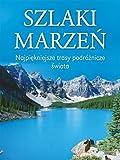 img - for Szlaki marzen book / textbook / text book