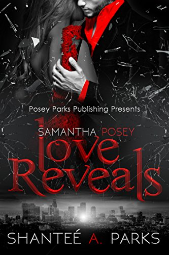 Book: Samantha Posey: Love Reveals (Samantha Posey Love Series Book 2) by Shantee A. Parks