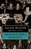 Shakespeare's Politics (0226060411) by Allan Bloom