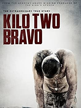 Kilo Two Bravo HD Movie