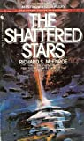 img - for The Shattered Stars (Far Stars and Future Times, Bk. 1) book / textbook / text book