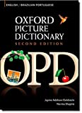 img - for Oxford Picture Dictionary English-Brazilian Portuguese: Bilingual Dictionary for Brazilian Portuguese speaking teenage and adult students of English (Oxford Picture Dictionary 2E) book / textbook / text book