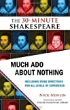 William Shakespeare Much Ado about Nothing: The 30-Minute Shakespeare