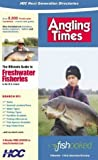 Angling Times Fishooked Directory: The Ultimate Where to Fish Guide to Freshwater Fisheries in the UK and Ireland (Next Generation Directories) (2001-12-01)