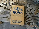 The Empire of Reason: How Europe Imagined and America Realized the Enlightenment (0195030621) by Commager, Henry Steele