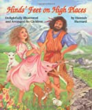 img - for Hinds' Feet on High Places: Delightfully Illustrated and Arranged for Children book / textbook / text book