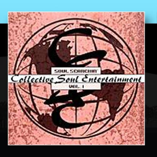 Soul Searchin' - Volume 1 by Collective Soul Entertainment