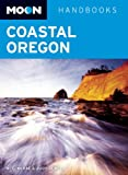 Moon Coastal Oregon (Moon Handbooks)