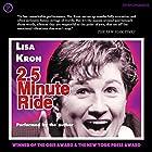 2.5 Minute Ride Hörbuch von Lisa Kron Gesprochen von: Lisa Kron